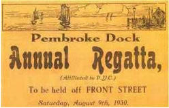 Front Street and Pennar Regattas were a feature of Summer life.